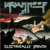 Uriah Heep - Electrically Driven (Classic Rock Legends CRL0715) '2001