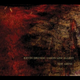 Kevin Drumm  &  Jason Lescalleet - The Abyss (2CD) '2014