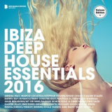 Various Artists - Ibiza Deep House Essentials 2016 (Deluxe Version) '2016