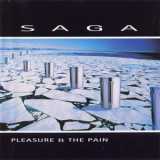 Saga - Pleasure & The Pain '1997
