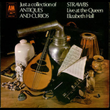 Strawbs, The - Just A Collection Of Antiques And Curios '1970