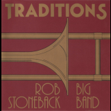 Rob Stoneback Big Band - Traditions '1990