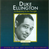 Duke Ellington - I'm Beginning To See The Light '2002