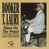 Booker T. Laury - Blues On The Prowl '1994