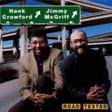 Hank Crawford & Jimmy Mcgriff - Road Tested '1997