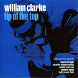 William Clarke - Tip Of The Top '2000