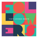 Tenth Avenue North - Followers '2016