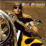 Bret Michaels - Rock My World '2008