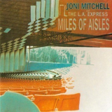 Joni Mitchell - Miles Of Aisles '1974