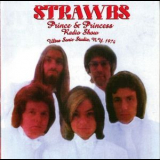 Strawbs, The - Prince & Princess Radio Show (aka Heroes are forever - Disc 2) '1974