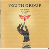 Youth Group - Casino Twilight Dogs '2007
