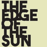 The Edge Of The Sun - No Way Back '2017