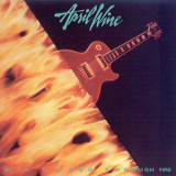 April Wine - Walking Through Fire '1985