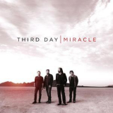 Third Day - Miracle '2012