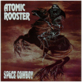 Atomic Rooster - Space Cowboy '1991