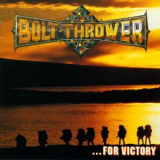 Bolt Thrower - ...for Victory '1994