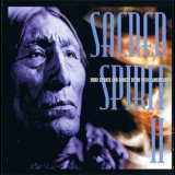 Sacred Spirit II - More Chants And Dances Of The Native Americans '2000