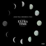 Jean Paul Brodbeck - Extra Time '2017
