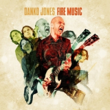 Danko Jones - Fire Music '2015