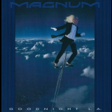 Magnum - Goodnight L.A. '1990