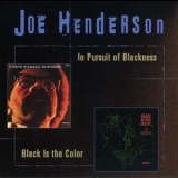 Joe Henderson - In Pursuit Of Blackness / Black Is The Color '1998
