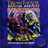 Dream Theater - The Number of the Beast (Official Bootleg) '2005