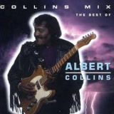Albert Collins - Collins Mix - The Best Of '1993