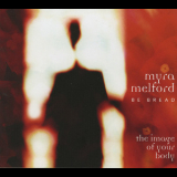 Myra Melford - Be Bread - The Image Of Your Body '2006