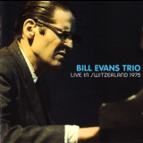 Bill Evans Trio - Live In Switzerland 1975 '1975