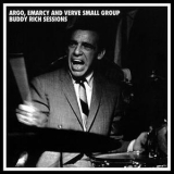 Buddy Rich - Argo, Emarcy & Verve Small Group Sessions (CD1) '2006