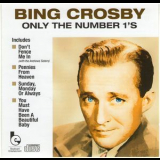 Bing Crosby - Only The Number 1's '2004