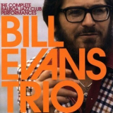 Bill Evans Trio - The Complete Balboa Jazz Club Performances '2008