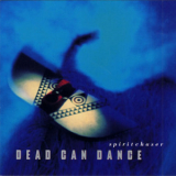 Dead Can Dance - Spiritchaser '1996