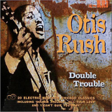 Otis Rush - Double Trouble '2012