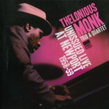 Thelonious Monk - Unissued Live At Newport 1958-59 '2008