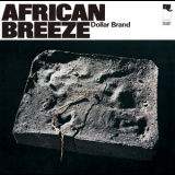 Dollar Brand - African Breeze (2015 Remaster) '1974