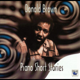 Donald Brown - Piano Short Stories '1996