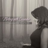 Lorraine Feather - Flirting With Disaster '2015