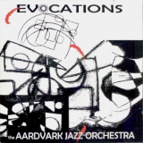 Aardvark Jazz Orchestra, The - Evocations '2012