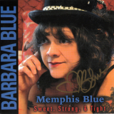 Barbara Blue - Memphis Blue Sweet, Strong & Tight '2015