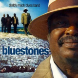 Daddy`Mack Blues Band - Bluestones '2006