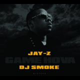 Jay-z - Game Hova Mixed By Dj Smoke '2017