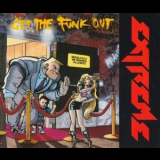 Extreme - Get The Funk Out '1990