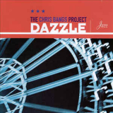 Chris Bangs Project, The - Dazzle '1999