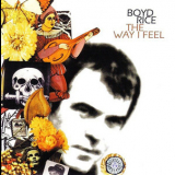 Boyd Rice - The Way I Feel '2000