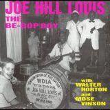Joe Hill Louis - The Be-Bop Boy With Walter Horton And Mose Vinson '1992