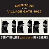 Sonny Rollins Quartet With Don Cherry - Complete Live At The Village Gate 1962 (CD1) '2015