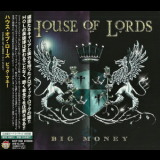 House Of Lords - Big Money (KICP-1590, JAPAN) '2011