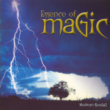 Medwyn Goodall - Essence Of Magic '2000