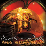 Susan Anderson Bell - Where The Lights Are Low '2017